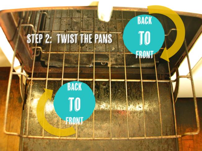 twist the pans for even baking | www.dearmartini.wordpress.com