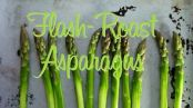 flash roast asparagus