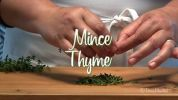 mince thyme