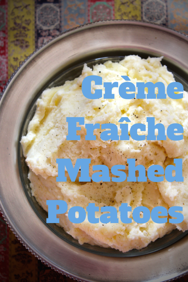 Creme Fraiche Mashed Potato Recipe | Dear Martini